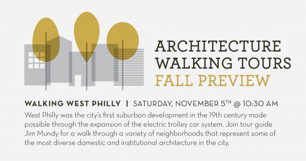 PreservationAlliance_Fall_Tours_1200x620_WestPhilly